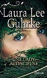 Les presses du coeur , tome 3 : Une lady audacieuse par Guhrke