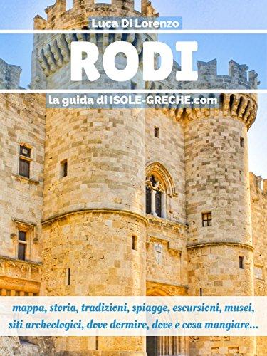 Rodi - La guida di isole-greche.com eBook: Luca Di Lorenzo: Amazon ...