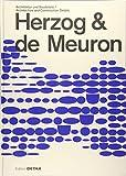Herzog & de Meuron: Architektur und Baudetail / Architecture and Construction Details (DETAIL Special) -