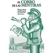El Corro de las Mentiras: Pequeñas Historias Rurales