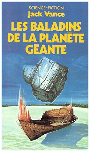 Les Baladins De La Planète Géante par Jack Vance