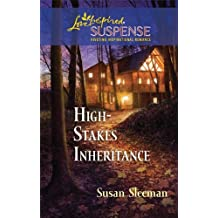 High-Stakes Inheritance (Love Inspired Suspense)