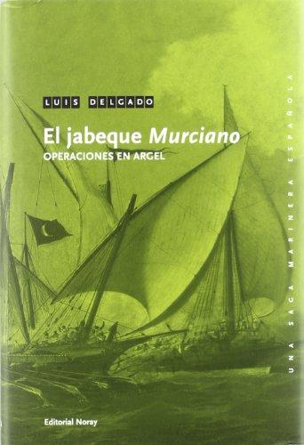 El Jabeque «Murciano»