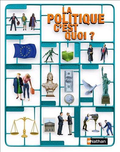 La politique, c'est quoi ?