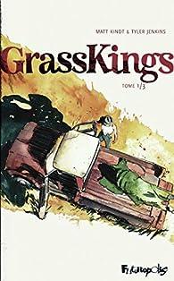 GrassKings par Tyler Jenkins