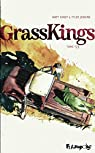 Grass Kings, tome 1 par Kindt