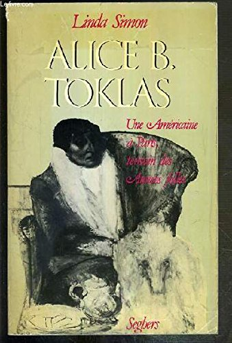 Alice B. Toklas, une Amricaine  Paris , tmoin des Annes folles