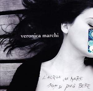 Veronica Marchi In concerto