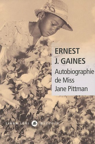 Autobiographie de Miss Jane Pittman par Ernest J. Gaines