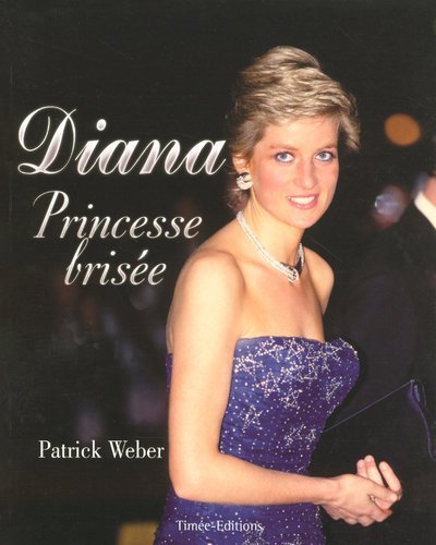Diana : Princesse Brisée
