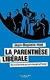 La Parenthèse libérale