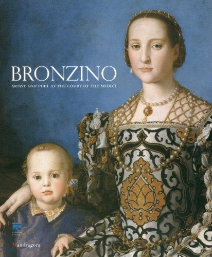 Bronzino: Painter and Poet at the Court of the Medici (2010-12-16)
