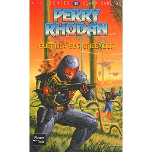 Perry Rhodan, numero 80 : Guérilla sur Greendor