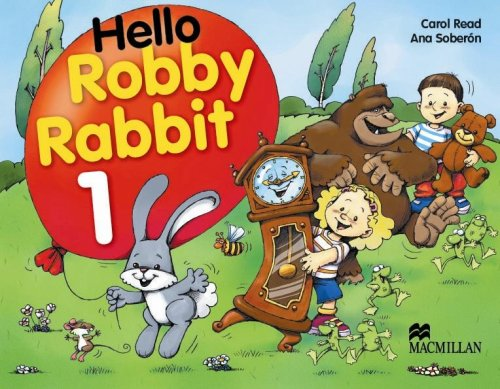 Hello Robby Rabbit 1 PB: Pupil's Book