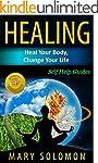 Self Healing:  Master The Art of Heal...