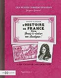 Petit cahier d'histoire de France (2)
