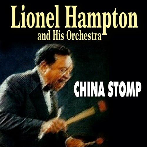 Lionel Hampton and His Orchestra - China Stomp