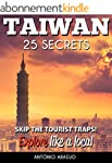 Taiwan 25 Secrets - The Locals Travel...