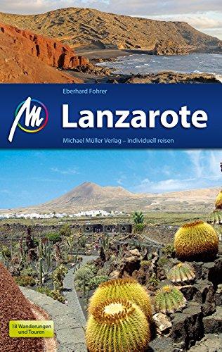 Lanzarote Reiseführer Michael Müller Verlag: Individuell reisen mit vielen praktischen Tipps (MM-Reiseführer)