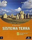 Sistema terra. Vol. A-B. Con espansione online. Per i Licei e gli Ist. magistrali