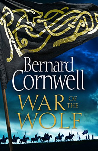 War of the Wolf (The Last Kingdom Series, Book 11) (English Edition) por Bernard Cornwell