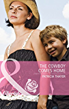 The Cowboy Comes Home (Mills & Boon Cherish) (The Larkville Legacy, Book 1)
