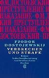 Verbrechen und Strafe: Roman - Fjodor M. Dostojewskij