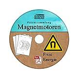 Produkt-Bild: Magnetmotor selber bauen - Freie Energie Patentsammlung Magnetmotoren auf einer CD