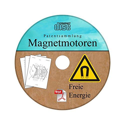 Magnetmotor selber bauen - Freie Energie Patentsammlung Magnetmotoren auf einer CD