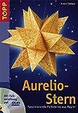 Aurelio-Stern: Faszinierende Faltsterne aus Papier