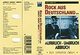Rock aus Deutschland Ost - Aufbruch, Umbruch, Abbruch