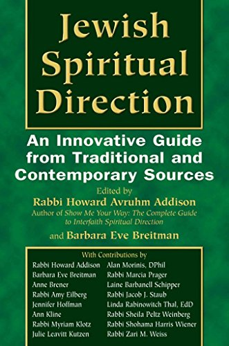 [(Jewish Spiritual Direction : An Innovative Guide from Traditional and Contemporary Sources)] [By (author) Howard A. Addison ] published on (January, 2007)
