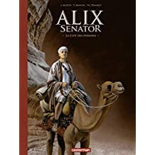 Alix Senator - Edition Luxe (Tome 8) - La Cité des poisons (Alix Senator, édition luxe) (French Edition)