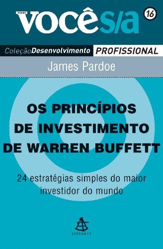 Os Princpios de Investimento de Warren Buffett - Coleo Voc S/A (Em Portuguese do Brasil)