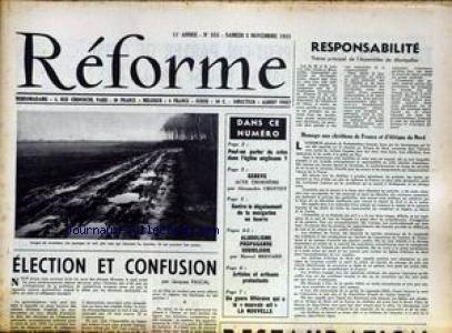 REFORME [No 555] du 05/11/1955 - ELECTION ET CONFUSION PAR J. PASCAL - ASSEMBLEE DE MONTPELLIER - CRISE DANS L'EGLISE ANGLICANE - GENEVE - A. CROTTET - ALCOOLISME - M. BRESARD.