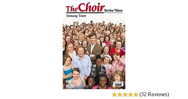 The Choir Series 3: Unsung Town DVD by Gareth Malone: Amazon