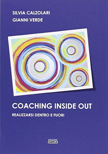 Coaching inside out-Realizzarsi dentro e fuori