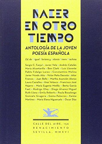 Nacer en otro tiempo: Antología de la joven poesía española (Calle del Aire) por Antonio Rivero Machina