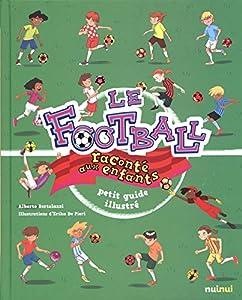 """Afficher """"Le football raconté aux enfants"""""""