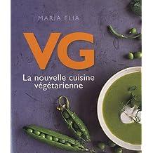 VG, la nouvelle cuisine végétarienne