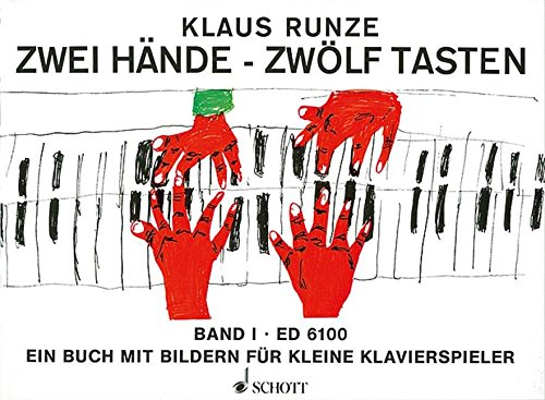 Zwei Hände - Zwölf Tasten: Das moderne Unterrichtswerk für den frühen Beginn am Klavier. Band 1. Klavier.