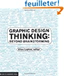 Graphic design thinking /anglais