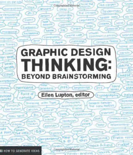 Graphic Design Thinking: Beyond Brainstorming (Design Briefs)