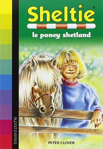 Sheltie, Tome 1 : Sheltie le poney shetland