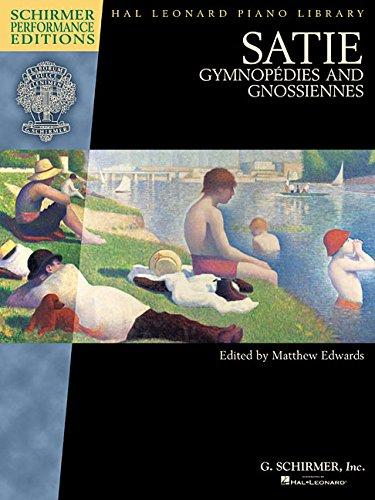 Satie Gymnopedies and Gnossiennes: Piano