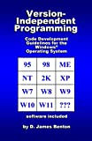 Version-Independent Programming: Code Development Guidelines for the Windows Operating System