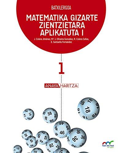 Matematika Gizarte Zientzietara Aplikatuta I. (Hazi eta hezi bat eginik) - 9788467828269