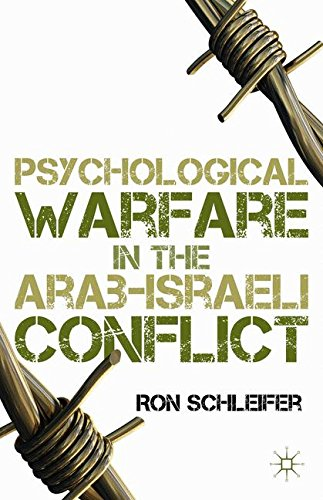 Psychological Warfare in the Arab-Israeli Conflict
