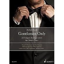 Gentlemen Only: 22 Unique Arrangements for Men's Choir. Männerchor (TTBB) und Solisten. Chorbuch.