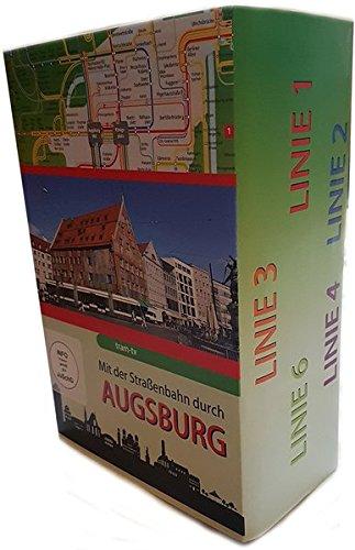 Mit der Straßenbahn durch Augsburg - Alle Linien (Zug Linie Der)
